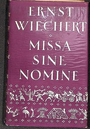 Missa sine nomine das entscheidende Wort des Dichters über den Sinn unserer Zeit, eine Deutung...