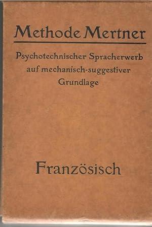 Methode Mertner französisch lernen ,Psychotechnischer Spracherwerb auf mechanisch-suggestiver ...