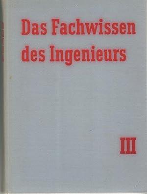 Fachwissen des Ingenieurs Band 3 , Stahlbau, Fördergeräte, Bau- und Baustoffmaschinen, ...