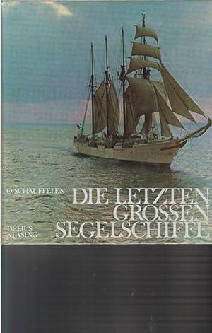 Die letzten großen Segelschiffe Otmar Schäuffelen: Schäuffelen, Otmar