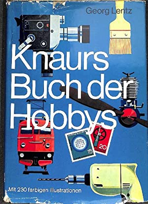 Knaurs Buch der Hobbys von Werkstoff und Werkzeug des Bastlers und Heimwerkers, von Zimmerpflanzen,...