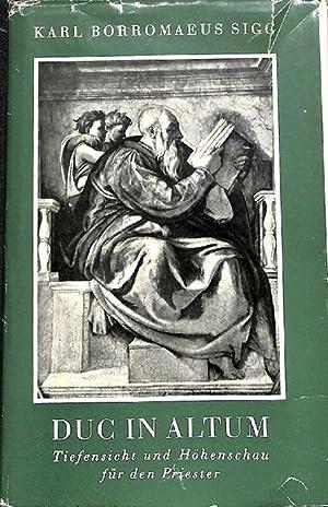 Duc In Altum . Tiefensicht und Höhenschau für den Priester Motto Christi figura sacerdos ...