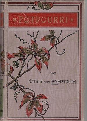 Potpourri und andere Erzählungen Nataly von Eschstruth mit Illustrationen von C.Münche ...