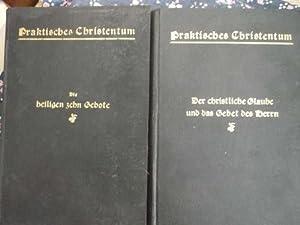 Praktisches Christentum im Rahmen des kleinen Katechismus Luthers- ein Hilfbuch für den relig&...