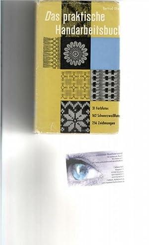 Das praktische Handarbeitsbuch ist ein unerschöpflicher Ratgeber in allen handarbeitstechniken...