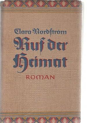 Ruf der Heimat eine Heimatroman von Clara Nordström: Clara, Nordström
