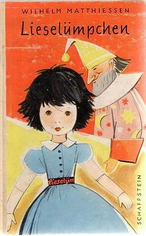 Lieselümpchen Abenteuer und Streiche eines Püppchens mit Textzeichnungen von Irene ...