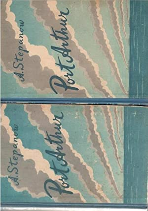 Port Arthur Der bekannte Roman über den russisch-japanischen Krieg 1904 /05 und die ...