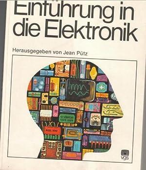 inführung in die Elektronik, Grundlagen und Grundbausteine der Elektronik, Halbleiter, Physik ...
