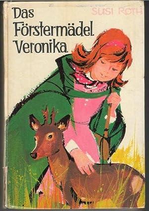 Das Förstermädel Veronika Zieht vom Land in die Großstadt und hat es am Anfang ...