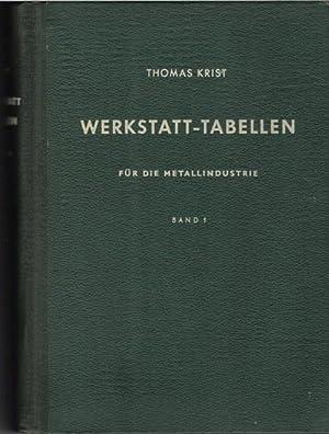 Werkstatt-Tabellen für die Metallindustrie Band 1 von Thomas Krist mit über 4000 Bildern:...