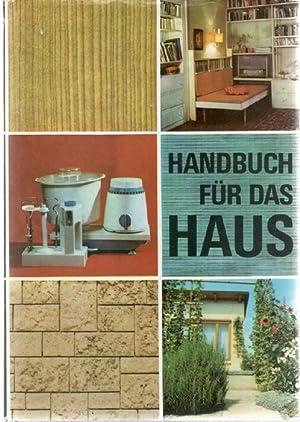 Handbuch für das Haus vom Bau und vom Bauen, Anstrich und Dekoration, Tischler- und ...