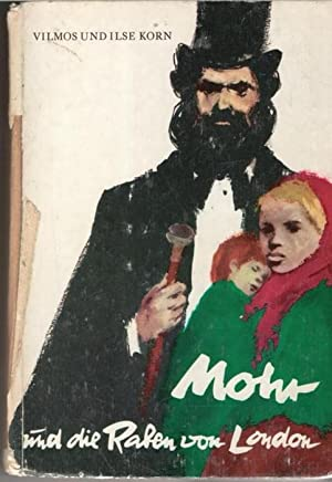 Mohr und die Raben von London von Ilse und Vilmos korn mit Illustrationen von Kurt Zimmermann: ...