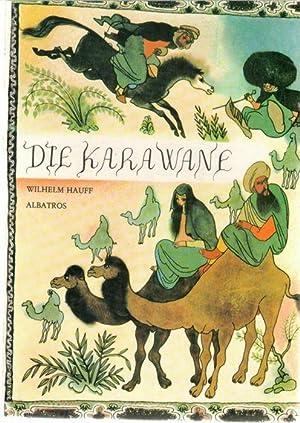 Die Karawane und andere Märchen von Wilhelm Hauff mit Illustrationen von Jiri Trnka: Hauff, ...