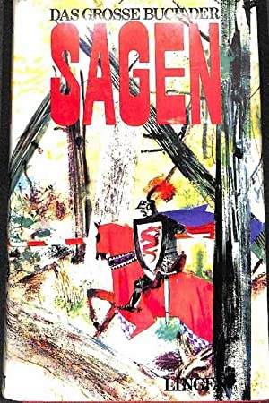 Das grosse Buch der Sagen von Helden,: Deecken, Inge; Heberle,