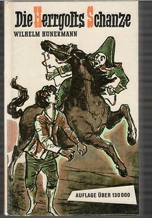Die Herrgottsschanze eine Erzählung nach wahren Begebenheiten aus der Zeit der Franzö...
