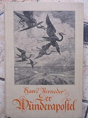 Der Wunderapostel von Hans Sterneder Einbanddeckbild und eine Zeichnung von Hans Thoma: Sterneder, ...