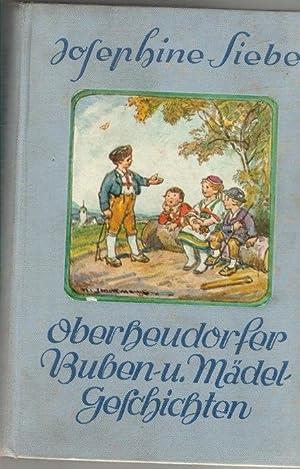 Oberheudorfer Buben- und Mädelgeschichten Erzählungen für die Jugend von Josephine, ...