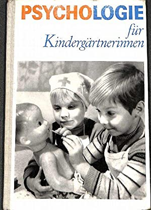 Psychologie für Kindergärtnerinnen Grundlagen für die Ausbildung von Elkonin und ...