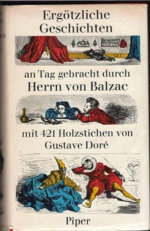 Ergötzliche Geschichten von Honoré Balzac in den den Abteien des guten Lebens ...
