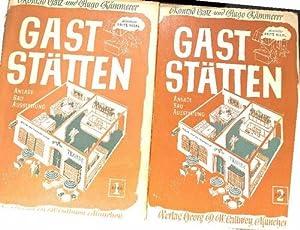 Gaststätten. Anlage - Bau - Ausstattung - Band 1 und Anlage- Bau- Ausstattung. Band II. ( ...