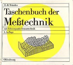 Taschenbuch der Messtechnik mit Schwerpunkt Sensortechnik: Tränkler, Hans-Rolf
