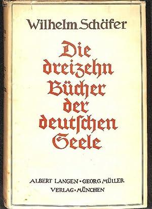 Die dreizehn Bücher der deutschen Seele die Geschichte des Deutschen Volkes von der ...