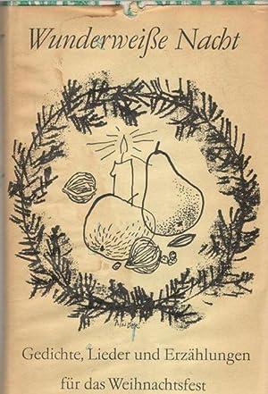 Wunderweiße Nacht von Rut und Rudolf Brock und Paul Donath mit Illustrationen von Eberhard ...