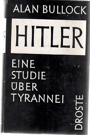 Hitler- Eine Studie über Tyrannei von Allan Bullock: Bullock, Alan, Zur Nedden Pferdekamp, Wi