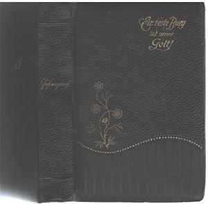 Ein feste Burg ist unser Gott! Preiset Gott ohne Ende Gesangbuch für protestantisch ...