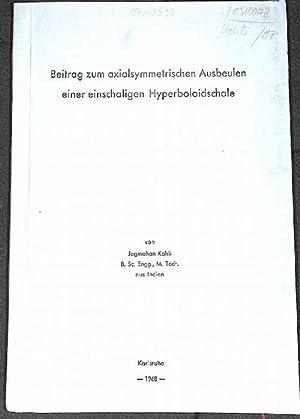 Beitrag zum axialsymetrischen Ausbeulen einer einschaligen Hyperboloidschale: Jagmohan Kohli