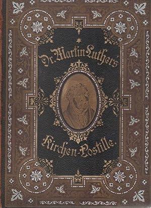 Dr. Martin Luther's Kirchen-Postille. Predigten über die Episteln für alle Sonn- und...