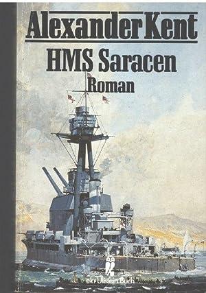 HMS Saracen. ( maritim).ein Abenteuer und Seekriegsroman: Kent, Alexander und