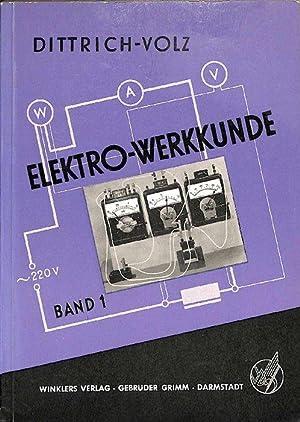 Elektro-Werkkunde - Band 1 Fachkundliches Grundwissen mit Fachrechnen und Fachzeichnen mit ...
