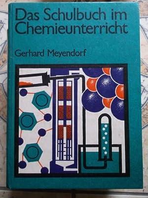 Das Schulbuch im Chemieunterricht: Meyendorf, Gerhard