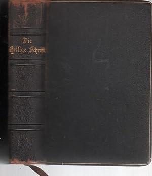 Die Bibel oder die ganze Heilige Schrift des Alten und Neuen Testaments / Martin Luther ...