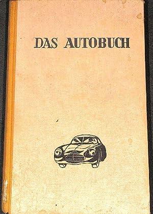 Das Autobuch für jedermann. Alles was man vom Auto wissen muß/ Neubearbeitung des ...