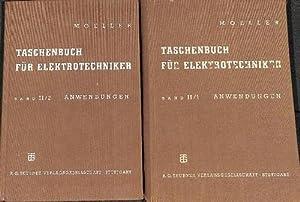Taschenbuch für den Elektrotechniker Band 2/1 und 2/2. Anwendungen mit 1029 ...