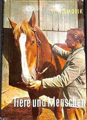 Tiere und Menschen Erzählungen von Hans-Wilhelm Smolik mit Illustrationen von Alfred Seidel: ...