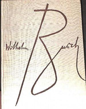 Wilhelm Busch Werke Dieses war der erste: Busch, Wilhelm und