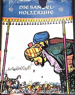 Die Sandelholztruhe Tadshikische Volksmärchen von Ragab Amonov mit Illustrationen von Hans ...