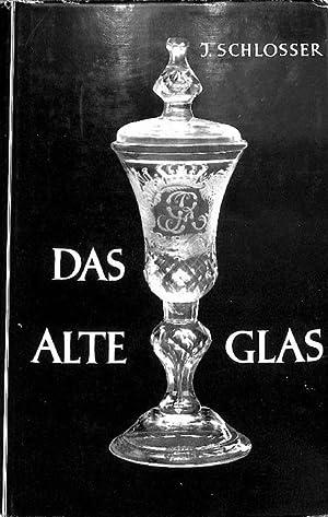 Das alte Glas : ein Handbuch für Sammler und Liebhaber von Ignaz Schlosser, Bibliothek fü...
