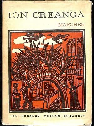 Märchen rumänische Volksmärchen erzählt von Ion Creanga: Creanga, Ion ;