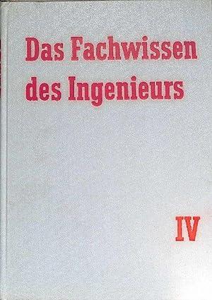 Fachwissen des Ingenieurs Band IV: Verkehrsmittel,Straßenfahrzeuge Schienengebundene ...