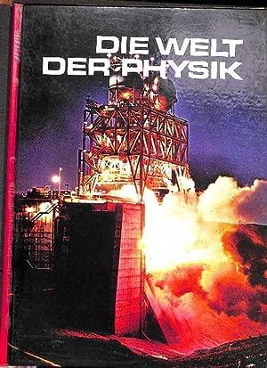 Die Welt der Physik,energie und arbeit,wärmekraftmaschinen,kinetische theorie: Huxley, Julian