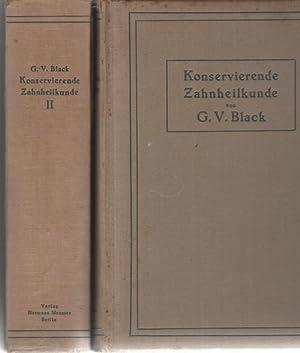 Konservierende Zahnheilkunde in 2 Bänden ,Band I: Die Pathologie der harten Zahngewebe mit 147...