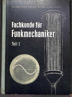 Fachkunde für Funkmechaniker Teil 1 mit 478 abbildungen: Heinrich,Jürgen; Ludwig,Rainer
