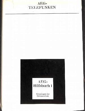 AEG-Hilfsbuch 1 Grundlagen der Elektrotechnik herausgegeben Klaus Johannsen von mit 336 Bildern und...