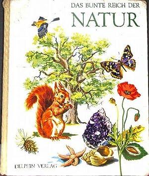 Das bunte Reich der Natur von Mary Refoy mit wunderschönen farbigen Bildern von Pierre Probst:...