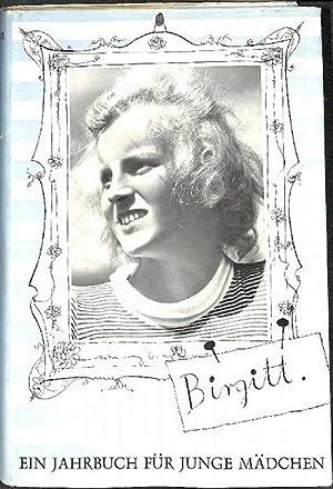 Birgitt ein Jahrbuch für Mädchen Band 3 zusammengestellt von Marianne Spitzler mit zum ...